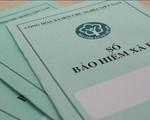 Cầm cố sổ bảo hiểm xã hội sẽ bị phạt đến 1 triệu đồng