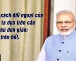 'Ấn Độ trên hết' - Chính sách đối ngoại mang nhiều hàm ý