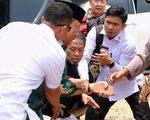 Bộ trưởng Bộ An ninh Indonesia bị tấn công bằng dao