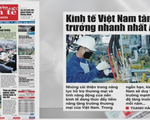 Kinh tế Việt Nam nhảy vọt về năng lực cạnh tranh: 'Trái ngọt' của sự nỗ lực bền bỉ