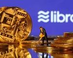 Thêm các công ty tài chính lớn 'bỏ rơi' đồng Libra