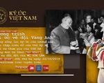 Trực tuyến: Ký ức Việt Nam - Ký ức về đội Vàng Anh
