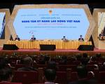 Cải thiện, nâng tầm kỹ năng lao động Việt Nam