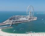 Đu quay lớn nhất thế giới sắp ra mắt ở Dubai