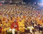 Vesak 2019 khẳng định nỗ lực của Việt Nam trong đảm bảo quyền tự do tín ngưỡng, tôn giáo
