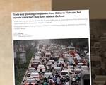 Căng thẳng thương mại Mỹ - Trung: Việt Nam lợi hay hại?