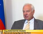 Nga chuẩn bị ký kết một loạt văn bản hợp tác với Việt Nam