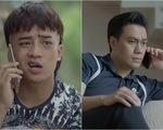 Mê cung - Tập 17: Em trai cùng cha khác mẹ của Lam Anh 'gãi tiền' anh trai cùng mẹ khác cha với Lam Anh