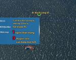 Chìm tàu cá gần đảo Bạch Long Vỹ, 9 ngư dân mất tích