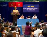 Cử tri quận 2 đề nghị HĐND TP.HCM tăng cường giám sát vấn đề Thủ Thiêm