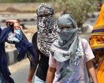 Nắng nóng dữ dội tại Ấn Độ, có nơi trên 50 độ C