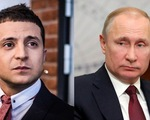Tổng thống Ukraine sẵn sàng gặp Tổng thống Nga