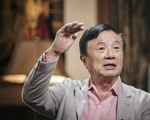 CEO Huawei muốn có một 'đội quân bất khả chiến bại' để đối đầu với Mỹ