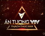 VTV Awards 2019: Cổng bình chọn vòng 1 đã đóng! Vòng 2 gọi tên ai?