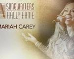 Mariah Carey được giới thiệu vào Songwriters Hall of Fame