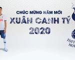 Tottenham chúc Tết fan Việt, hứa lì xì đầu năm mới Canh Tý 2020