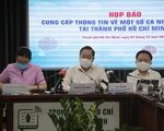 CẬP NHẬT Họp báo về các ca mắc COVID-19 ở TP.HCM: Đề xuất xử lý nghiêm BN1342
