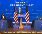 Mỹ: Joe Biden công bố đội hình kinh tế chủ chốt trong chính quyền tương lai