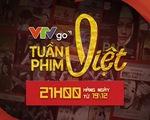 Dấu ấn Tuần phim Việt trên VTVGo - 10 ngày ý nghĩa