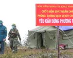 Quảng Ninh lập 8 chốt dã chiến ngăn chặn xuất nhập cảnh trái phép