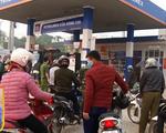 Việc người dân đi tích trữ xăng dầu là hoàn toàn không cần thiết