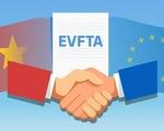 EVFTA và EVIPA: Cơ hội song hành cùng thách thức với Việt Nam