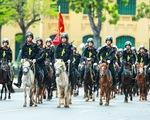 ẢNH: Đoàn Cảnh sát cơ động Kỵ binh oai nghiêm diễu hành trước Lăng Bác và Nhà quốc hội