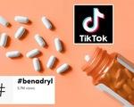 FDA cảnh báo về sự nguy hiểm từ thử thách uống thuốc dị ứng Benadryl trên TikTok - ảnh 2