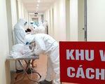 Thêm 1 ca mắc mới COVID-19 là người nhập cảnh được cách ly ngay, Việt Nam có 930 bệnh nhân