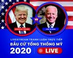 Phiên tranh luận Donald Trump và Joe Biden trong cuộc đua bầu cử Tổng thống Mỹ 2020