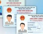 Thủ tướng phê duyệt chủ trương đầu tư dự án thẻ Căn cước công dân gắn chip