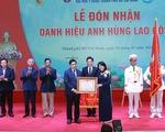 Đại học Y dược TP Hồ Chí Minh nhận danh hiệu Anh hùng Lao động thời kỳ đổi mới