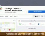 Facebook có thể bị kiện tập thể tại Australia vì hành vi xóa tin tức