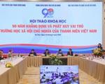 """Đoàn TNCS Hồ Chí Minh khẳng định và phát huy vai trò """"trường học XHCN của thanh niên'"""