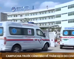 Campuchia có ca nhiễm mới COVID-19 trong ngày cao nhất từ trước tới nay - ảnh 1