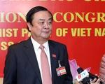 Tóm tắt tiểu sử Bộ trưởng Bộ Nông nghiệp và Phát triển nông thôn Lê Minh Hoan
