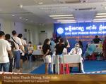 COVID-19 : Bệnh viện Chợ Rẫy- Phnom Penh tại Campuchia