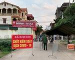 Thêm các thôn phải cách ly y tế, Hà Nội tận dụng 48 giờ vàng để khống chế dịch