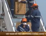 Việt Nam hỗ trợ Lào phòng chống COVID-19