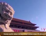 Trung Quốc tuyên bố đình chỉ mọi hoạt động kinh tế với Australia