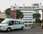 Khoanh vùng, cắt đứt chuỗi lây nhiễm tại Bệnh viện Bệnh nhiệt đới TP Hồ Chí Minh