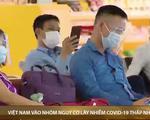 Mỹ xếp Việt Nam vào nhóm nguy cơ lây nhiễm COVID-19 thấp nhất