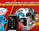 TP Hồ Chí Minh triển khai kênh tiếp nhận thông tin hỗ trợ người dân khó khăn do COVID-19