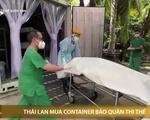 Nhà xác Thái Lan quá tải vì quá nhiều ca tử vong do COVID-19
