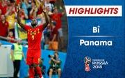 HIGHLIGHTS: ĐT Bỉ 3-0 ĐT Panama (Bảng G FIFA World CupTM 2018)