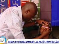 Kenya: Nở rộ xu hướng nam giới làm nghề chăm sóc sắc đẹp