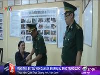 Vũng Tàu: Bắt giữ nghi can lừa bán phụ nữ sang Trung Quốc