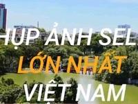 Quảng bá du lịch Việt Nam qua dự án 'Super Selfie'