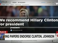 Truyền thông Mỹ lựa chọn ứng viên Hillary Clinton