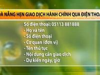 Đà Nẵng bắt đầu đặt lịch thủ tục hành chính qua điện thoại